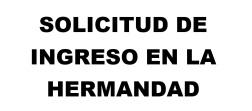 SOLICITUD DE INGRESO